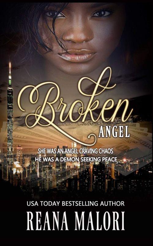 Reana Malori - Broken Angel (Angel Hearts Book 2)