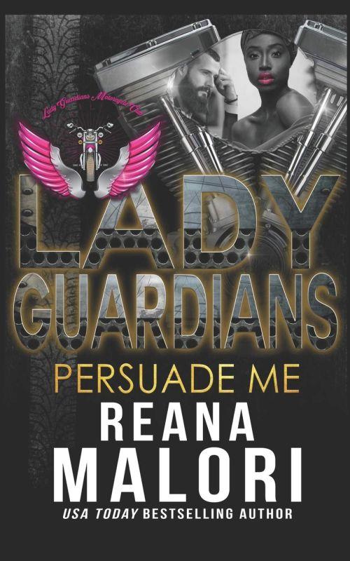 Reana Malori - Lady Guardians - Persuade Me