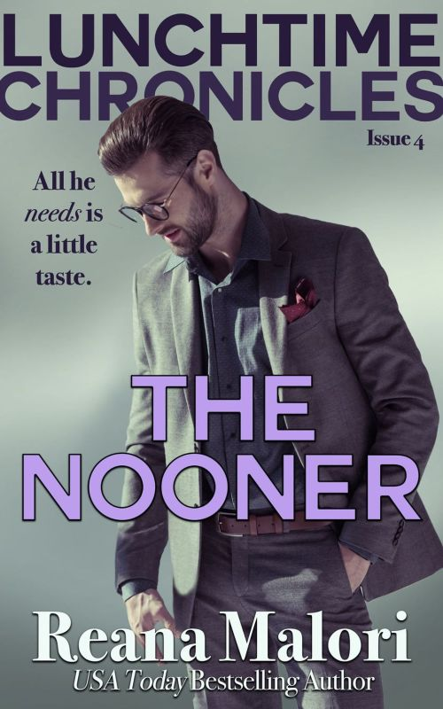 Reana Malori - Lunchtime Chronicles - The Nooner