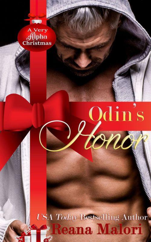 Reana Malori - Odin's Honor (A Very Alpha Christmas Book 7)