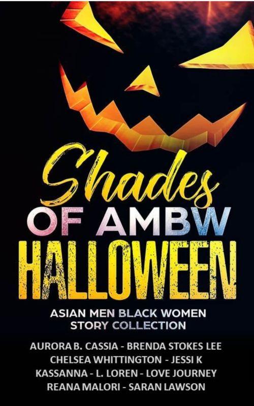 Reana Malori - Shades of AMBW Halloween - Asian Men Black Women Story Collection