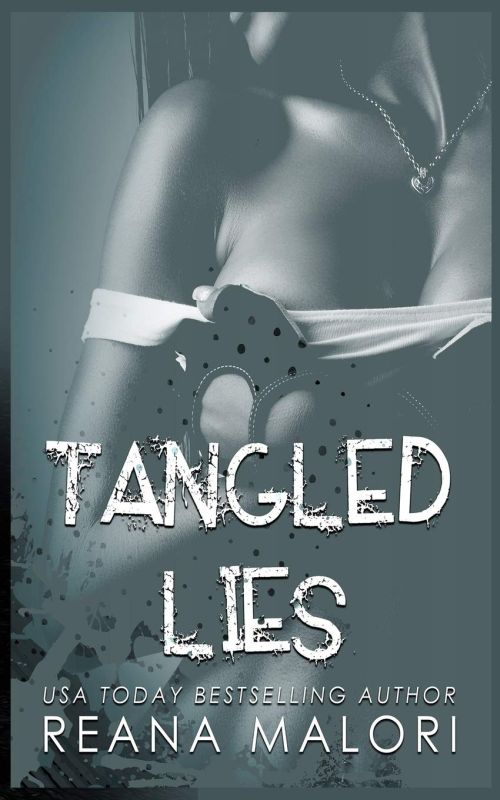 Reana Malori - Tangled Lies (Web of Secrets Book 1)